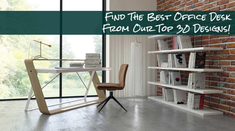Best Office Desk Guide: 30 Modern Desks Youu0027ll Love